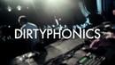 † DIRTYPHONICS † LIVE SET † TELUS THEATRE † ME YOU †