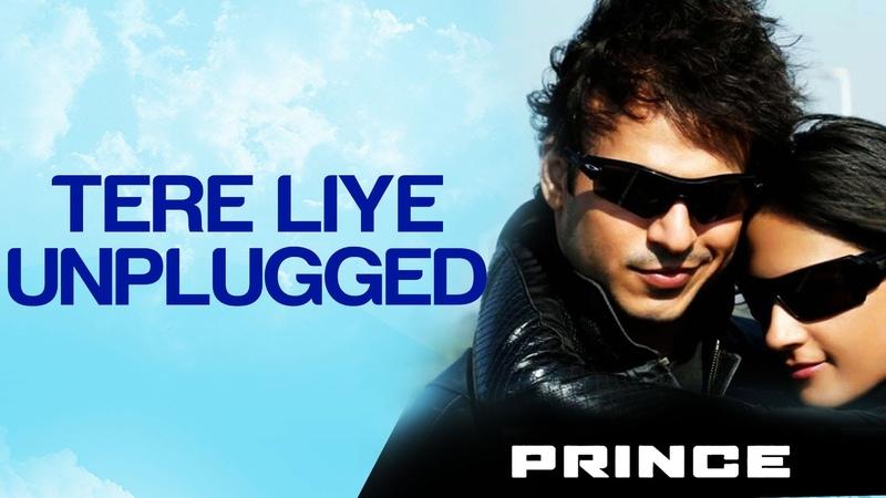 Tere Liye (Unplugged) - Prince | Sachin Gupta | Sameer