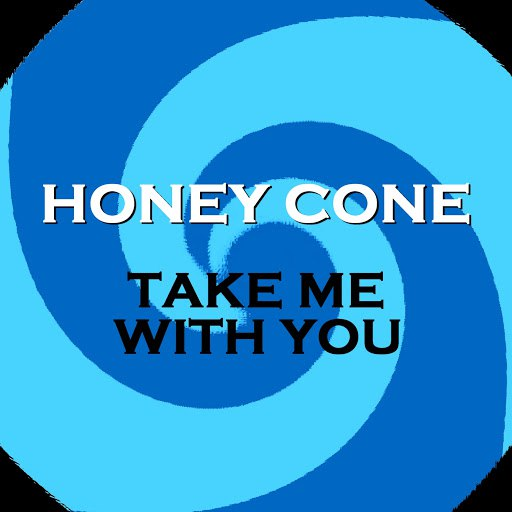 Honey Cone альбом Take Me With You