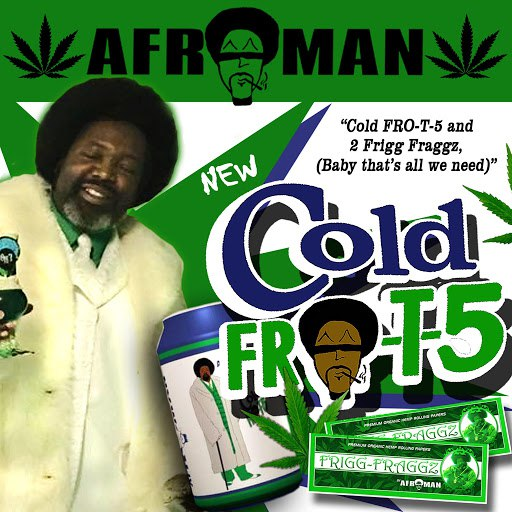 Afroman альбом Cold Fro-T-5 and Two Frigg Fraggs