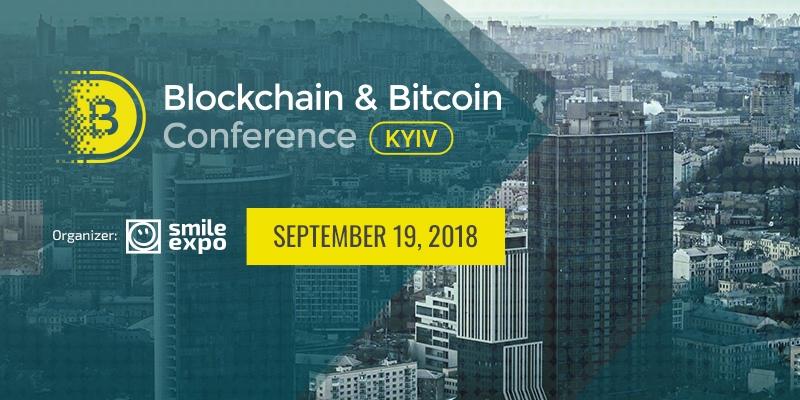 Blockchain & Bitcoin Conference Kiev 2018