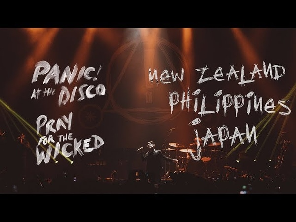 Panic! At The Disco - Pray For The Wicked Tour (New Zealand, Philippines Japan)