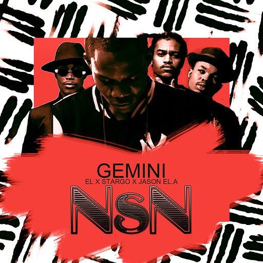 Gemini альбом NsN (feat. El, Stargo, Jason El.A)