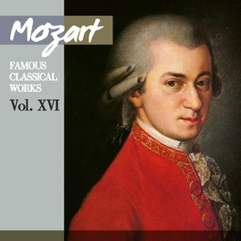 Wolfgang Amadeus Mozart альбом Mozart: Famous Classical Works, Vol. XVI