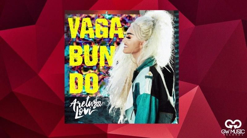 Aretuza Lovi - Vagabundo (Audio)