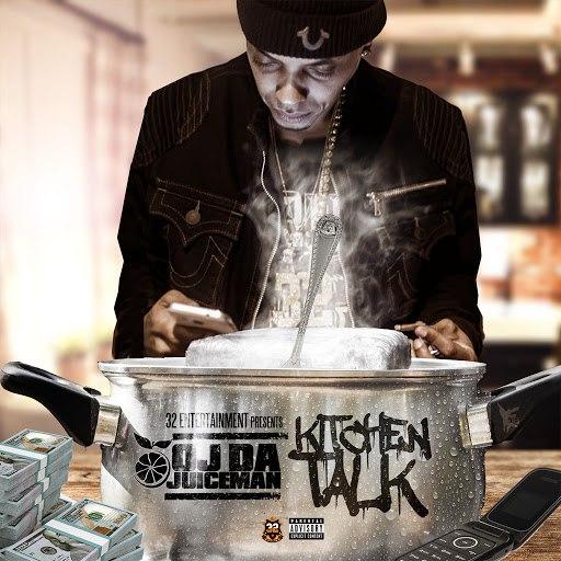OJ Da Juiceman альбом Kitchen Talk