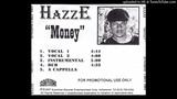 Hazze - Money (Smooth Version) (G-Funk) (1997 San Fernando,California)