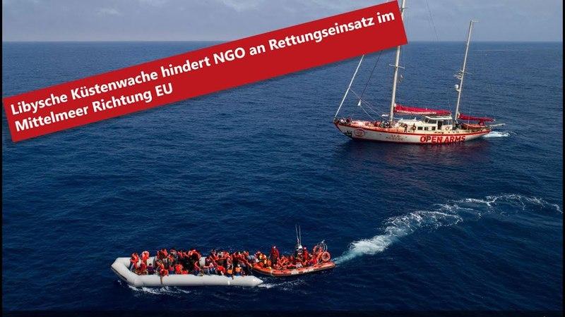 Libysche Küstenwache hindert NGO an Rettungseinsatz im Mittelmeer wohl Richtung EU