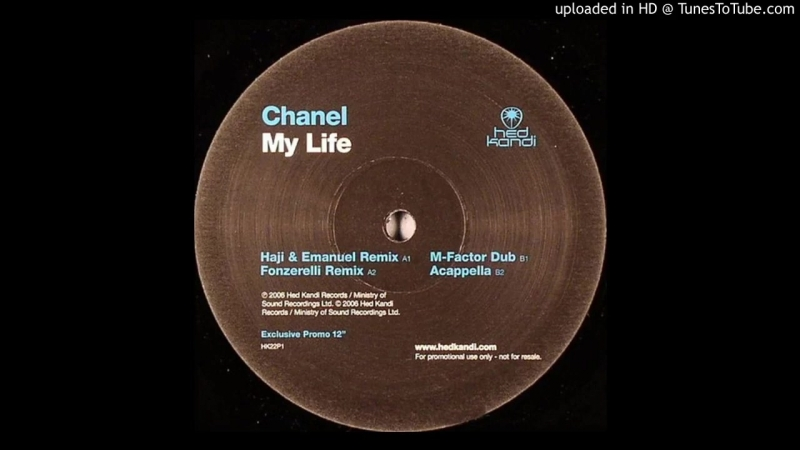Chanel - My Life (Fonzerelli Remix)