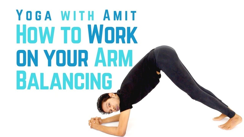 How to Work on your Arm Balancing | Yoga with Amit