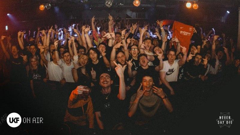 Gentlemens Club - UKF On Air x Never Say Die (DJ Set)