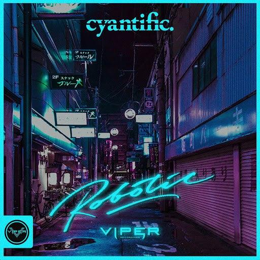 Cyantific альбом Robotic