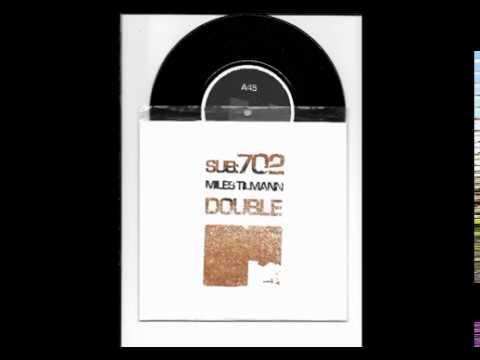 Miles Tilmann - Double Larvae - Seclusion Dub SUB702 Split 7