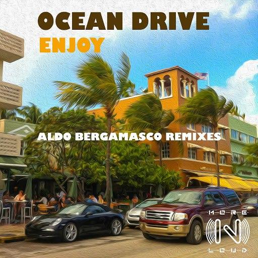 Ocean Drive альбом Enjoy (Aldo Bergamasco Remixes)