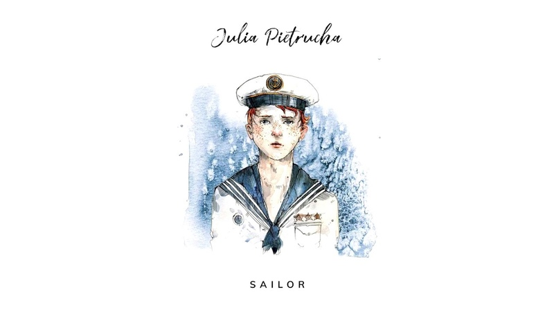 Julia Pietrucha - SAILOR (Postcards from the seaside album)