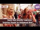 Guest Host Jennifer Lawrence Surprises People on Hollywood Blvd  [eng sub]