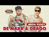 De Maar &amp Drago - Mega Pussy