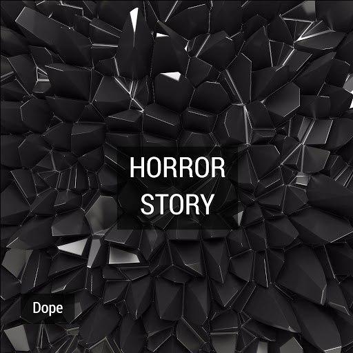 Dope альбом Horror Story
