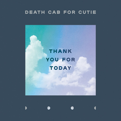Death Cab For Cutie альбом Thank You for Today