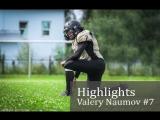 Highlights Valery Naumov