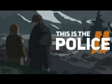 This Is the Police 2 — Welcome to Sharpwood Trailer