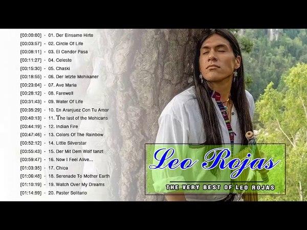 Leo Rojas Greatest Hits Full Album 2018 - Lo Mejor de Leo Rojas - The Best Of Leo Rojas