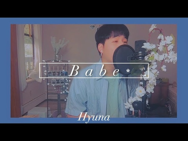 HyunA 현아 베베 BABE cover by suggi ENG SUB