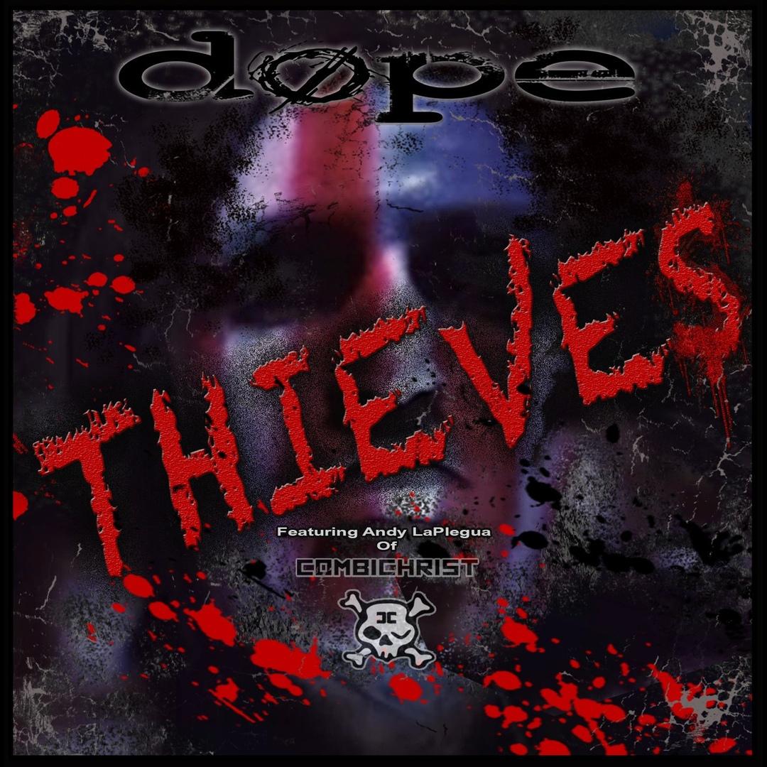 Dope - Thieves (Single)
