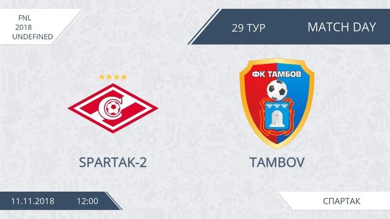 AFL18 Russia FNL Day 29 Spartak 2 Tambov
