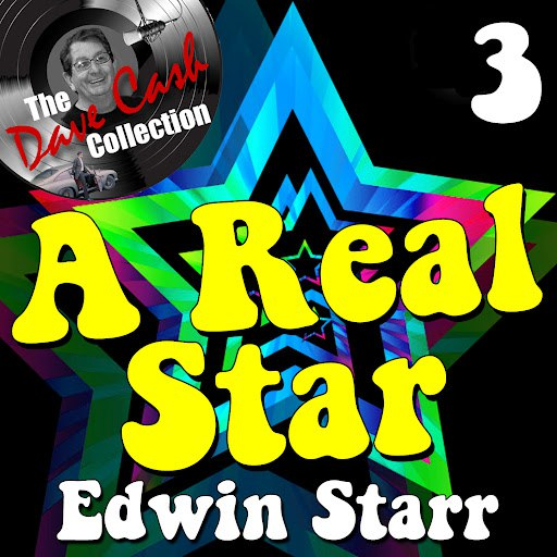 Edwin Starr альбом A Real Star 3 - [The Dave Cash Collection]