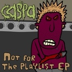 Caspa альбом Not For the Playlist