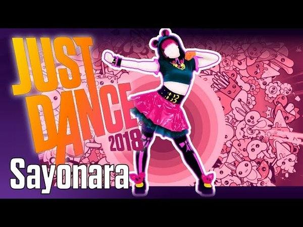 Sayonara - Just Dance 2018 - 5 Stars (MEGASTAR)