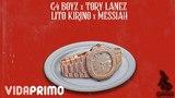 G4 boyz x Tory Lanez x Lito Kirino x Messiah - Patek Philippe (Spanish Remix) Official Audio