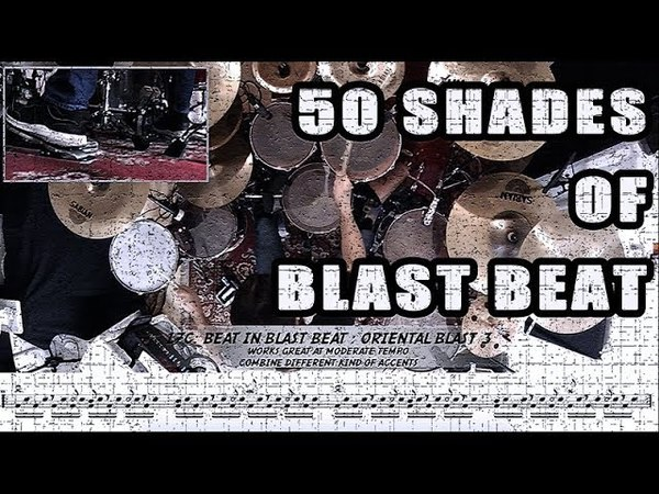 50 Shades Of Blast Beat : from simple variations to complex ones.