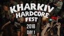 Kharkiv Hardcore Fest 2018 - Day 1 - official video