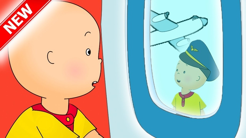 ★NEW★👨✈️ CAILLOU TAKES A PLANE ✈️ Funny Animated cartoons for kids | Caillou Cartoons for children