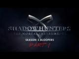 Season 2 Bloopers  Shadowhunters HS | RUS SUB