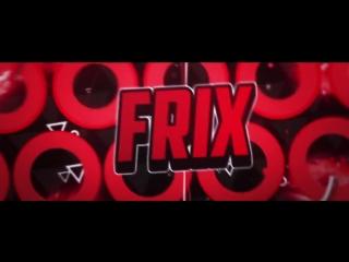 Overlay ▶ Frix ◀ DeinyFx _ Hmmm... __HD.mp4