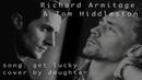 Get lucky richard armitage tom hiddleston