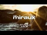 Miracle Rob Miraux Deep House Mix Remix 2017