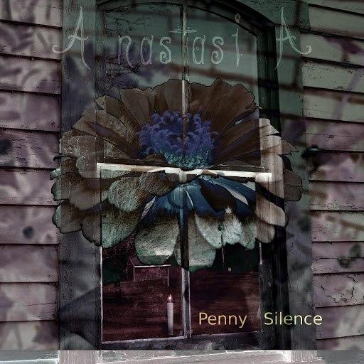 ANASTASIA альбом Penny Silence