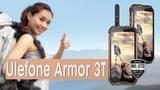 Ulefone Armor 3T - аккумулятор на10300 мАч, NFC, рация и защита IP68, IP69K, MIL-STD-810G