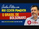 O Brasil de Bolsonaro - transmissão da Análise Política da TV 247 - 30/10/18