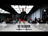 Pretty Pretty Feat. Meli - Hi Fashion Yanis Marshall Choreography