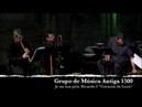 Ricardo I Corazon de Leon Je nu son pris Grupo de Música Antiga 1500