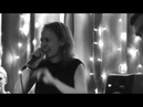 Anna Makeeva - It Was All About You (Live at Klukva Bar)