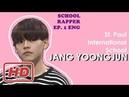 [ENG/ESP/ITA/JPN/TWN] School Rapper 170210 EP.1 St. Paul International School JANG YOONGJUN