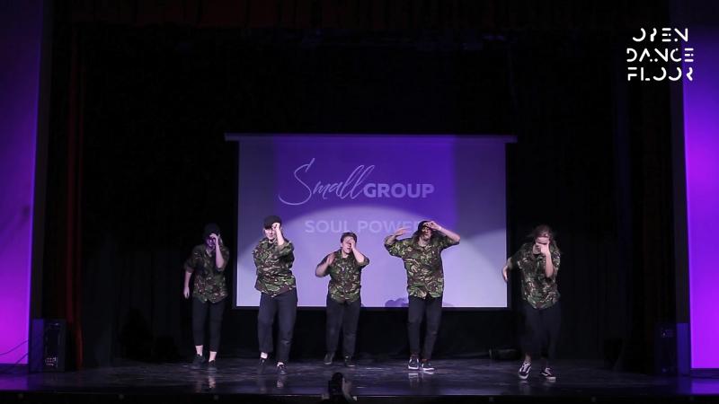 OPEN DANCE FLOOR | SMALL GROUP - Soul power