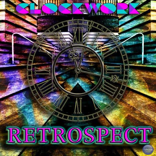 Clockwork альбом Retrospect