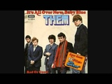 Them - It's All Over Now Baby Blue 1966 HQ
